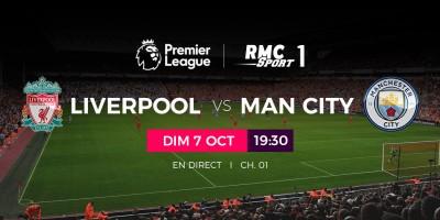 le-choc-liverpool-v-s-manchester-city-en-direct-sur-my-t-ce-dimanche-7-octobre-nbsp
