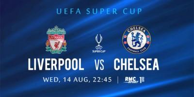 uefa-super-cup-liverpool-v-s-chelsea-en-live-et-en-4k-sur-my-t-ce-mercredi-14-aout