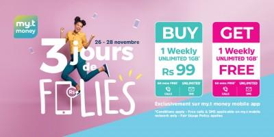 du-26-au-28-novembre-achetez-un-lsquo-unlimited-weekly-rsquo-sur-l-rsquo-application-my-t-money-a-seulement-rs-99-et-recevez-un-deuxieme-en-cadeau