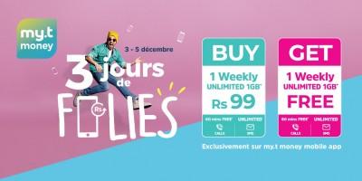 du-3-au-5-decembre-achetez-un-lsquo-unlimited-weekly-rsquo-sur-l-rsquo-application-my-t-money-a-seulement-rs-99-et-recevez-un-deuxieme-en-cadeau